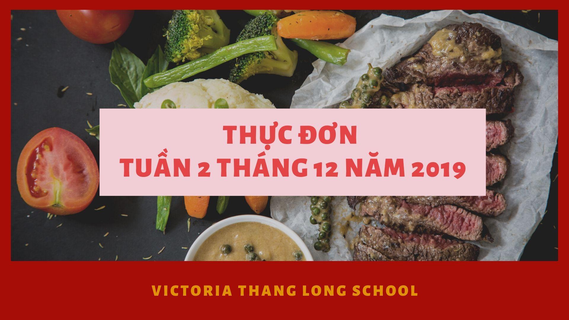 Thực đơn tuần 2 tháng 2 năm 2019 tại Victoria Thăng Long